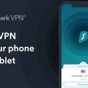 Best Mobile VPN for Privacy & Security